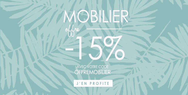 OFFRE MOBILIER -15% !