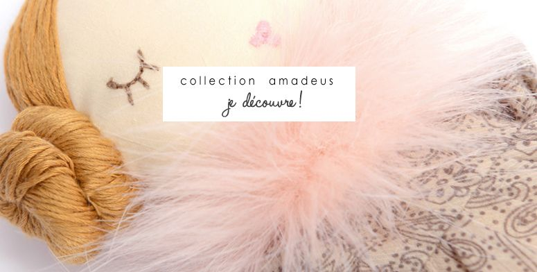 New ! Collection Amadeus.